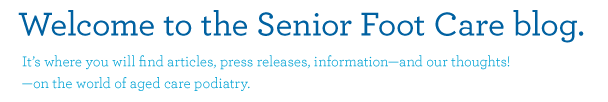 Welcome to the Senior Foot Care blog.  It's where you will find articles, press releases, information - and our thoughts! - on the world of aged care podiatry.